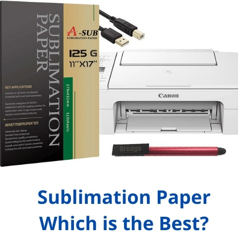 Best Sublimation Paper